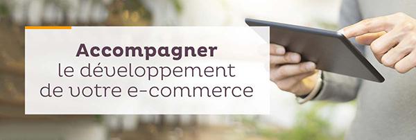 Accompagner le développement de votre e-commerce
